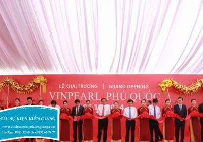 Dịch vụ tổ chức sự kiện lễ khánh thành giá rẻ tại Kiên Giang